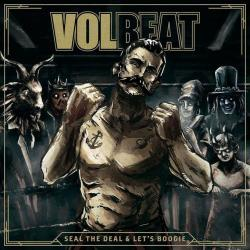 Volbeat Seal the Deal Let's Boogie