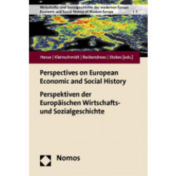 Perspectives on European Economic and Social History Perspektiven der Europ...