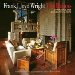 Frank Lloyd Wright The Rooms Interiors and Decorative Arts