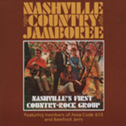 NASHVILLE COUNTRY JAMBOREE Nashville's First Country Rock Group