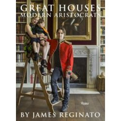 Great Houses Modern Aristocrats